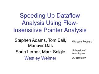 Speeding Up Dataflow Analysis Using Flow-Insensitive Pointer Analysis