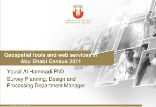 Geospatial tools and web services in Abu Dhabi Census 2011