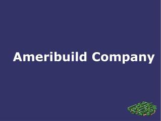 Ameribuild Company Creates Job Opportunities
