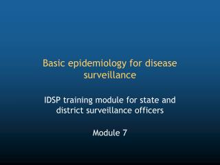Basic epidemiology for disease surveillance