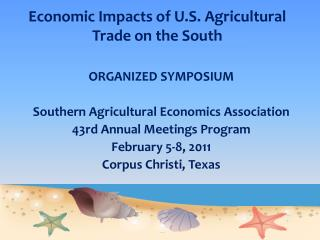 Economic Impacts of U.S. Agricultural Trade on the South