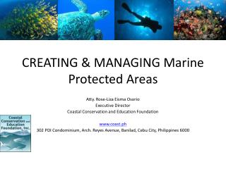 CREATING & MANAGING Marine Protected Areas
