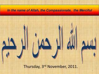 Thursday, 3 rd November, 2011.