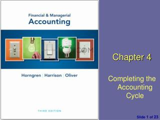 Chapter  4 Completing the Accounting Cycle