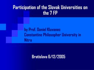 Participation of the Slovak Universities on the 7 FP