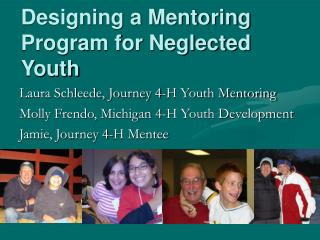 Designing a Mentoring Program for Neglected Youth
