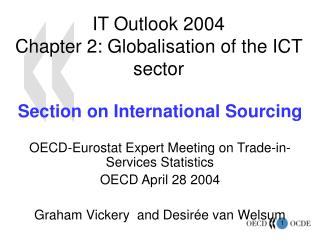 IT Outlook 2004 Chapter 2: Globalisation of the ICT sector