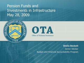 Pension Funds and Investments in Infrastructure May 28, 2009