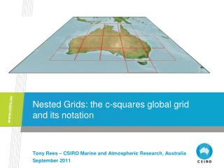 Nested Grids: the c-squares global grid and its notation