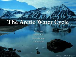 The Arctic Water Cycle