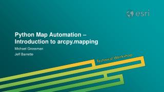Python Map Automation –  Introduction to arcpy.mapping