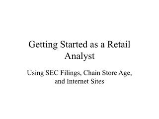Getting Started as a Retail Analyst