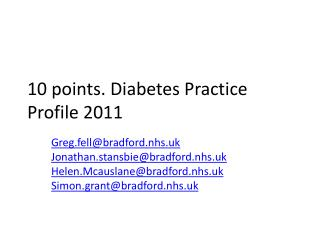 10 points. Diabetes Practice Profile 2011