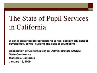 The State of Pupil Services in California