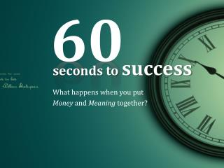 60 seconds to success