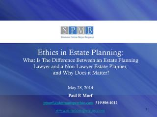 Ethics in Estate Planning: