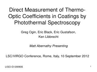 Direct Measurement of Thermo-Optic Coefficients in Coatings by  Photothermal  Spectroscopy