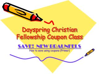 Dayspring Christian Fellowship Coupon Class