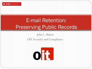 E-mail Retention: Preserving Public Records