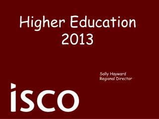 Higher Education 2013