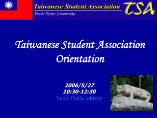 Taiwanese Student Association Orientation