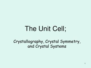 The Unit Cell;