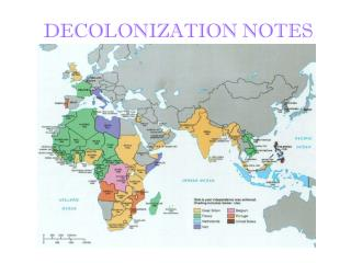 DECOLONIZATION NOTES