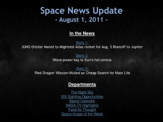Space News Update - August 1, 2011 -