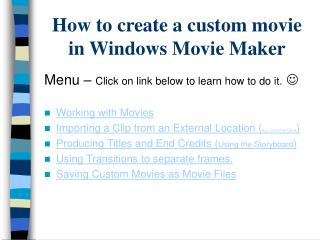 How to create a custom movie in Windows Movie Maker
