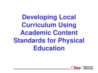 Developing Local Curriculum Using Academic Content Standards for Physical Education