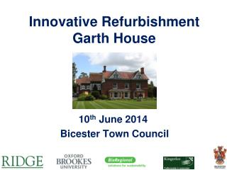 Innovative Refurbishment Garth House