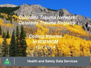 Colorado Trauma Network/ Colorado Trauma Registry