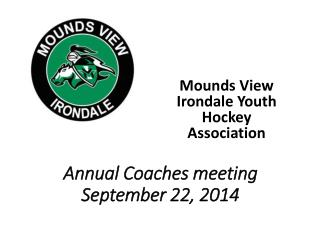 Annual Coaches meeting September 22, 2014