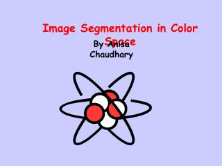 Image Segmentation in Color Space