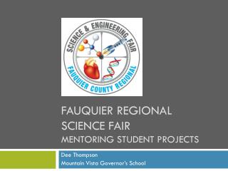 Fauquier Regional Science Fair Mentoring student projects