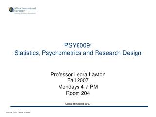 PSY6009:  Statistics, Psychometrics and Research Design