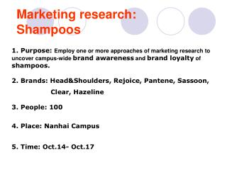 Marketing research: Shampoos