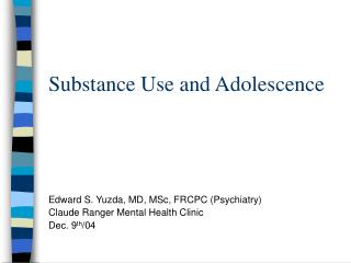 Substance Use and Adolescence