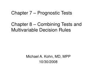 Michael A. Kohn, MD, MPP 10/30/2008