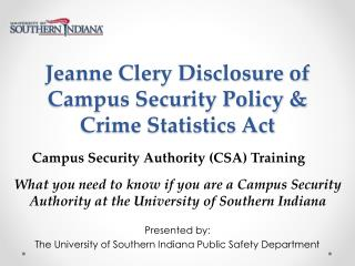 Jeanne Clery Disclosure of Campus Security Policy & Crime Statistics Act