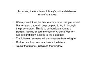 Accessing the Academic Library's online databases  from off-campus