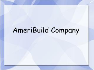 AmeriBuild Company investing in people
