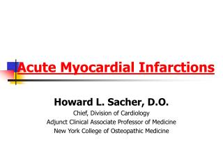Acute Myocardial Infarctions