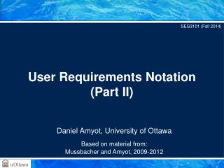User Requirements Notation (Part II)