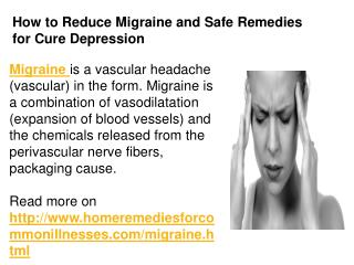 How to Reduce Migraine and Safe Remedies for Cure Depression