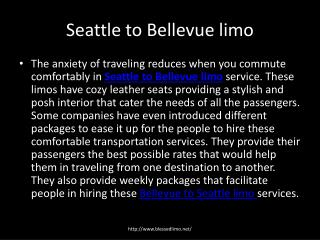 Seattle to Bellevue limo