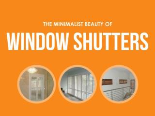 The Minimalist Beauty of Window Shutters