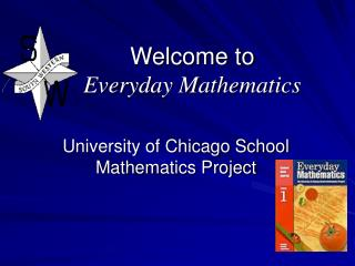 Welcome to  Everyday Mathematics