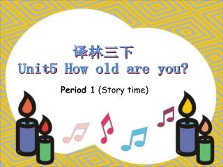 译林三下 Unit5 How old are you?