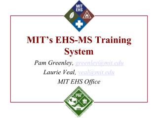 MIT's EHS-MS Training System